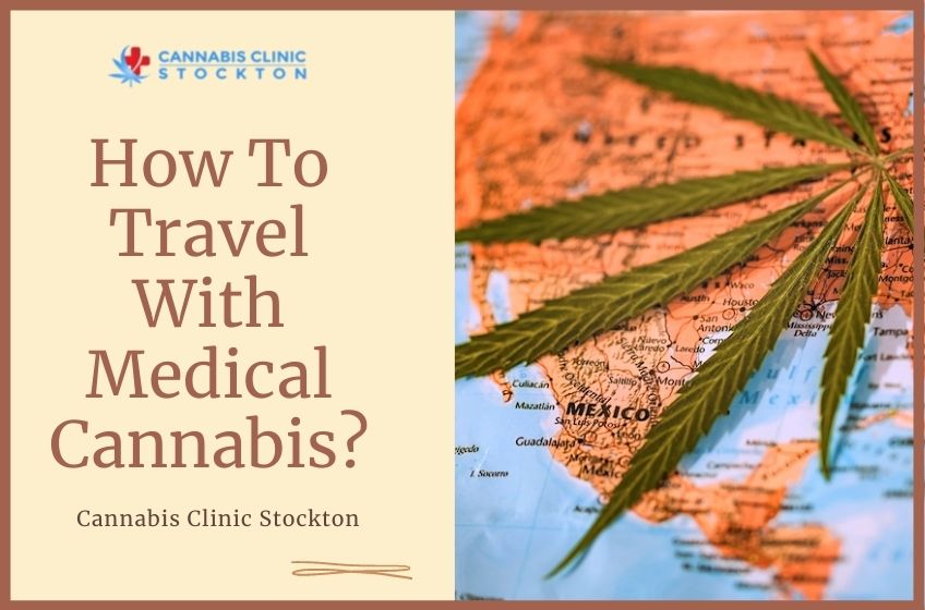Travel With Medical Cannabis